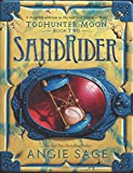 TodHunter Moon, Book Two: SandRider (World of Septimus Heap)