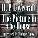 The Picture in the House | H. P. Lovecraft