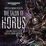 The Talon of Horus: Warhammer 40,000: Black Legion | Aaron Dembski-Bowden