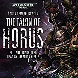 The Talon of Horus: Warhammer 40,000