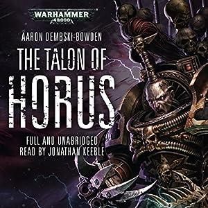 The Talon of Horus: Warhammer 40,000 Audiobook