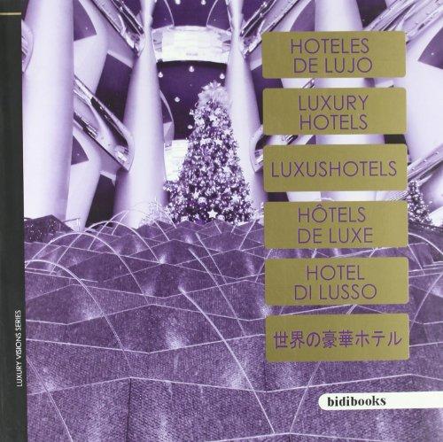 Descargar Libro Hoteles De Lujo: Feel The Luxury On Your Mobile Staff Bidimobile