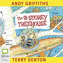 The 91-Storey Treehouse: The Treehouse Books, Book 7 Audiobook by Andy Griffiths Narrated by Stig Wemyss