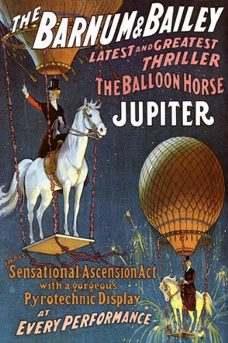 - CIRCUS THE BALLOON HORSE JUPITER THRILLER ASCENSION ACT VINTAGE POSTER REPRO