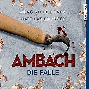 Ambach: Die Falle (Ambach 6) Hörbuch
