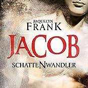 Jacob (Schattenwandler 1) | Jacquelyn Frank