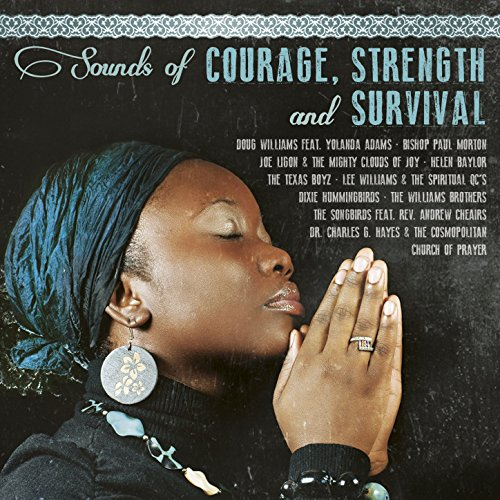 Sounds of Courage, Strength & ...