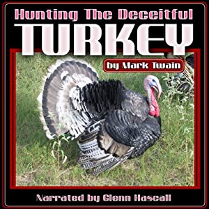 Hunting the Deceitful Turkey Audiobook