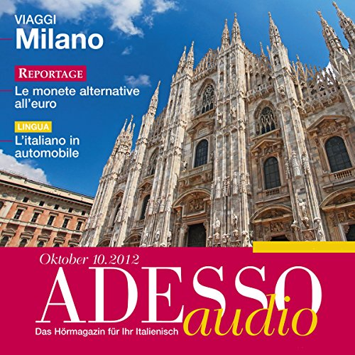 ADESSO Audio - L'italiano in automobile. 10/12: Italienisch lernen Audio - Im Auto