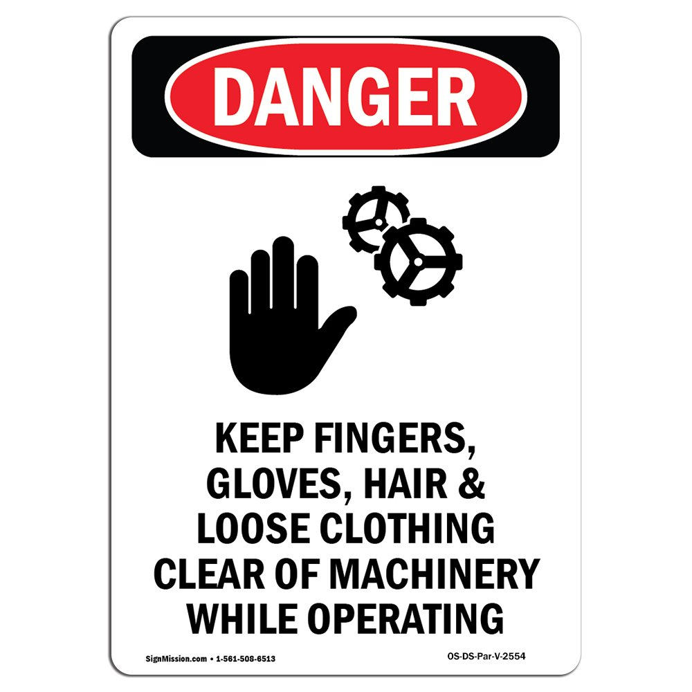 OSHA Danger Sign - Keep Fingers Gloves | Choose from: Aluminum, Rigid Plastic Or Vinyl Label Decal | Protect Your Business, Construction Site, Warehouse & Shop Area |  Made in The USA