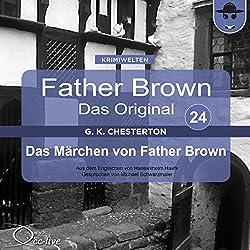 Das Märchen von Father Brown (Father Brown - Das Original 24)