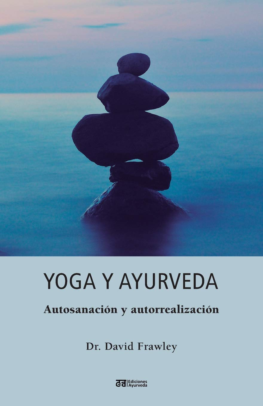 Yoga y Ayurveda: Amazon.es: David Frawley: Libros
