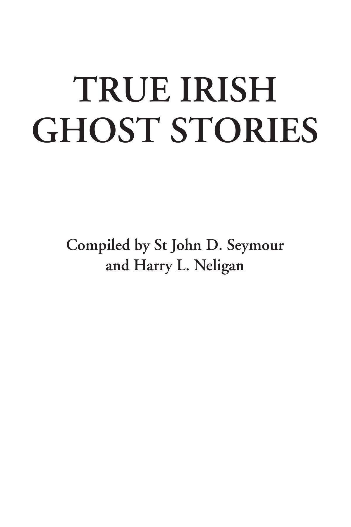 Read Online True Irish Ghost Stories pdf