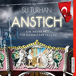 Anstich (Kommissar Pascha Zeki Demirbilek 4) Audiobook