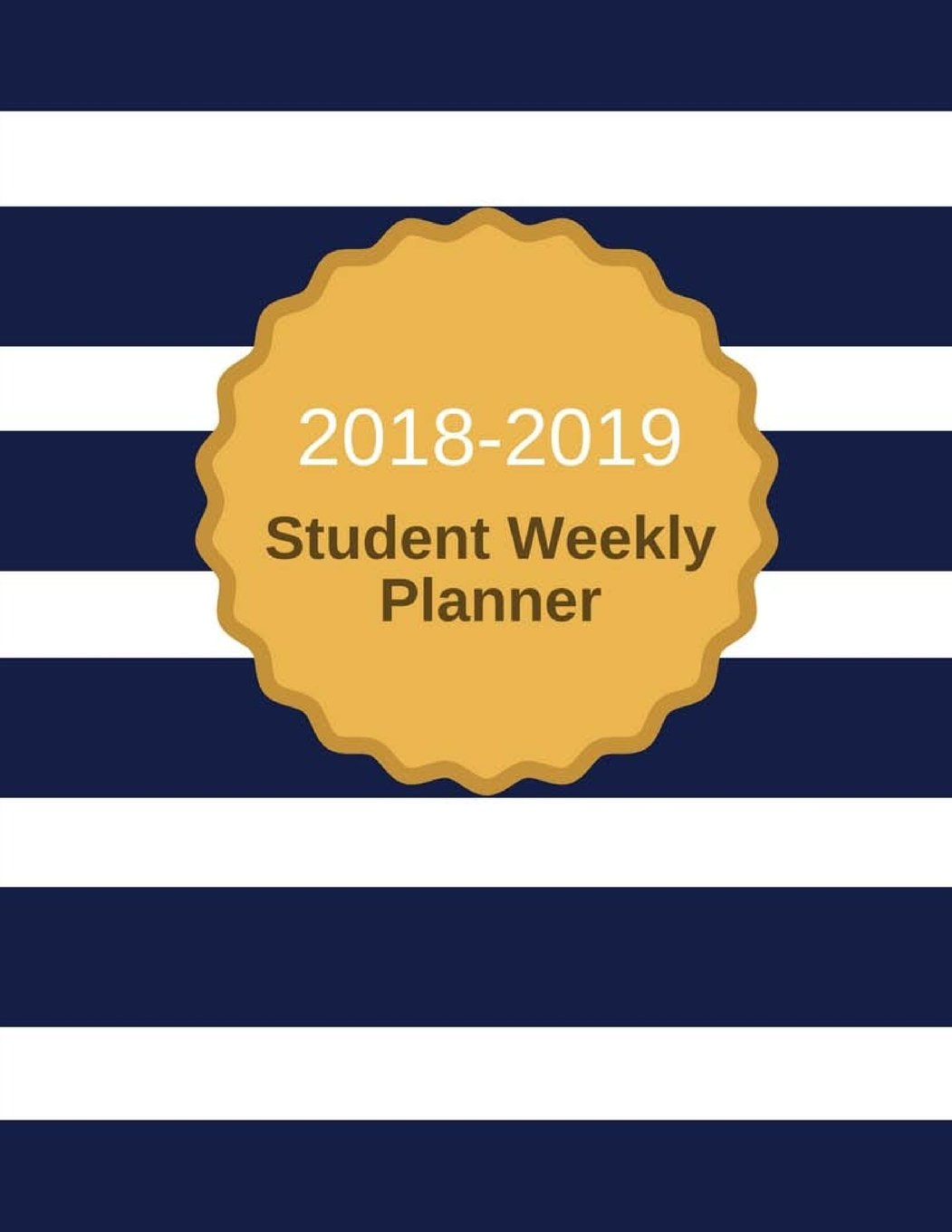 2018-2019 Student Weekly Planner: Weekly Assignment Organizer,Calendar,Course Assignment, Activity and To-Do-List 123 Pages 8.5x11 Inches (Gift) (Volume 2) pdf epub