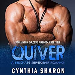 Quiver: A Billionaire Stepbrother with Benefits Romance