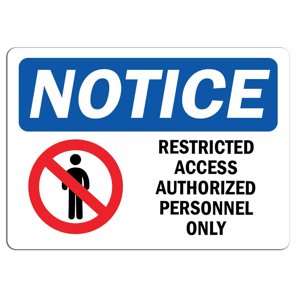 Amazon com notice restricted access authorized sign with symbol label decal sticker retail store sign sticks to any surface 8 office products