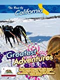 The Best of California - Greatest Adventures