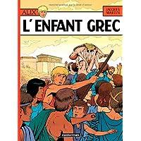 ALIX T.15 : L'ENFANT GREC