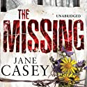 The Missing Audiobook by Jane Casey Narrated by Penelope Rawlins