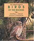 Birds of the Rockies, Geoffrey L. Holroyd, 0919433529