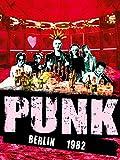 Punk Berlin 1982 [OmU]
