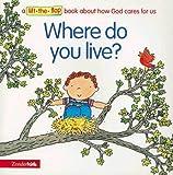 Where Do You Live?, Zondervan Publishing Staff, 0310978610