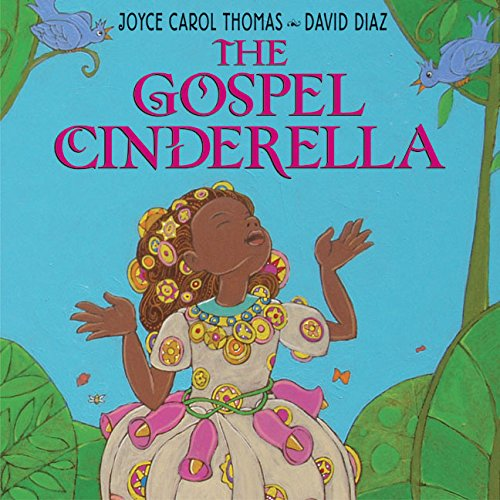 The Gospel Cinderella