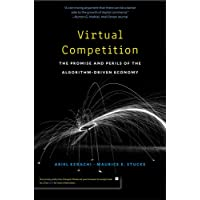 Virtual Competition: The Promise and Perils of the Algorithm-Driven Economy