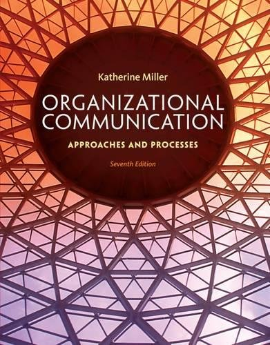 Organizational Communication: Approaches and Processes cover