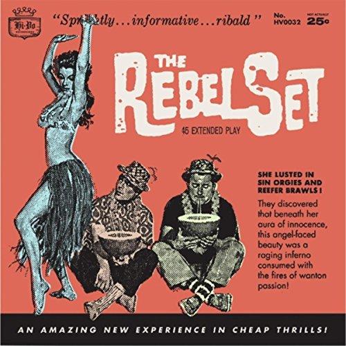 The Rebel Set - EP (Rebel Set)