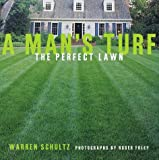 A Man's Turf, Warren Schultz, 0609600680