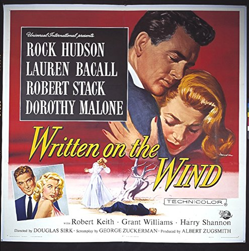 Written On The Wind (1956) Original Six Sheet Movie Poster On Linen. 81x81 inches ROCK HUDSON LAUREN BACALL DOROTHY MALONE ROBERT STACK Film Directed by DOUGLAS SIRK