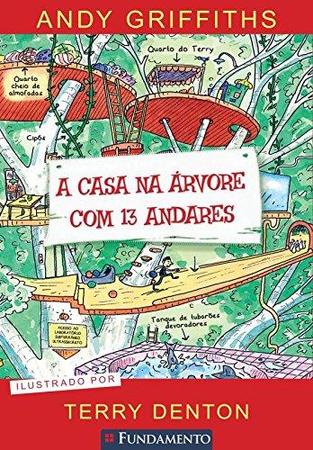 A Casa na Árvore com 13 Andares (Em Portuguese do Brasil) - Andy Griffiths