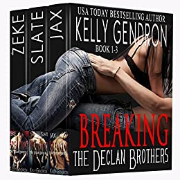 Breaking The Declan Brothers: Complete Romance Series (Book 1-3) by [Gendron, Kelly]