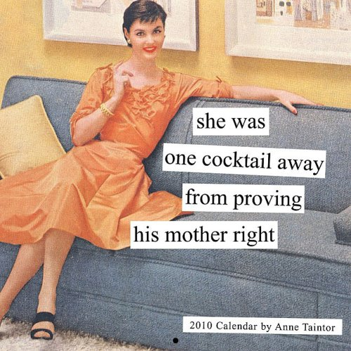 2010 Wall Cal: Anne Taintor