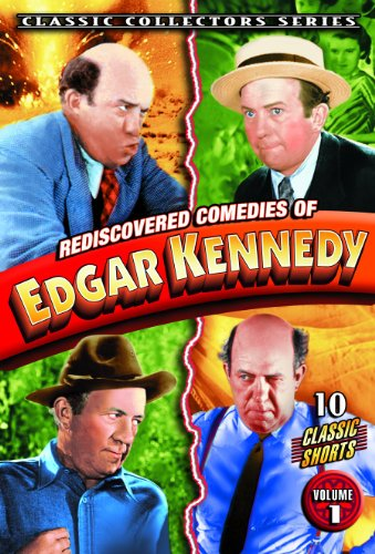 iscovered Comedies of Edgar Kennedy, Volume 1 ()
