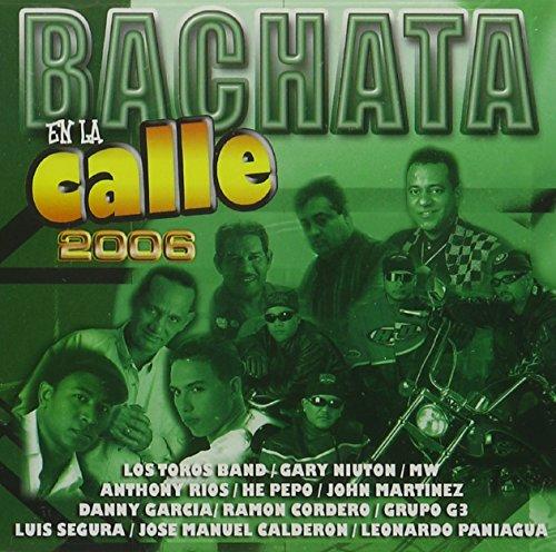 Bachata En La Calle 2006 ()