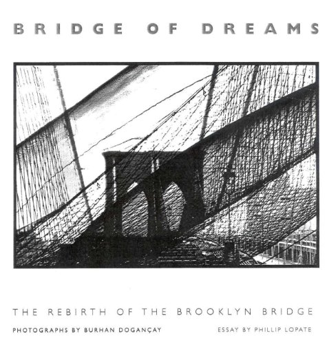 Bridge of Dreams: The Rebirth of the Brooklyn Bridge