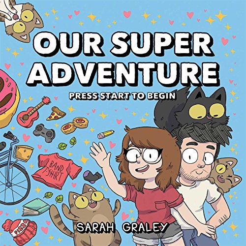 Pdf Comics Our Super Adventure Vol. 1: Press Start to Begin