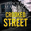 Crooked Street: Joanna Piercy, Book 13 Audiobook by Priscilla Masters Narrated by Julia Franklin