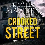 Crooked Street: Joanna Piercy, Book 13 | Priscilla Masters