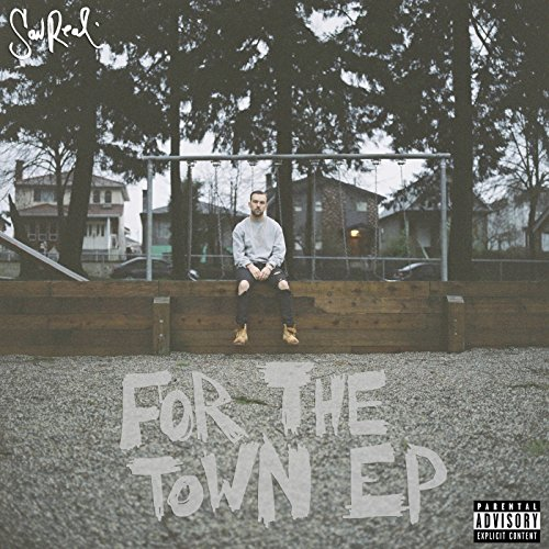 For the Town - EP [Explicit]