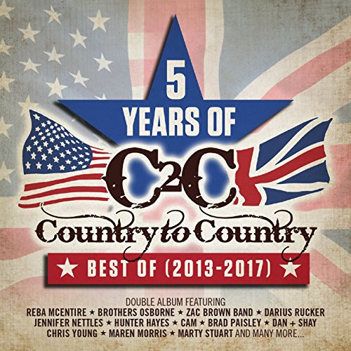 Country To Country Best Of 2013-2017: 5 Years Of ()