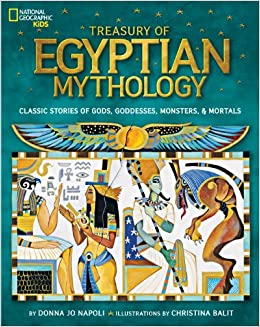 Treasury of Egyptian Mythology: Classic Stories of Gods, Goddesses ...