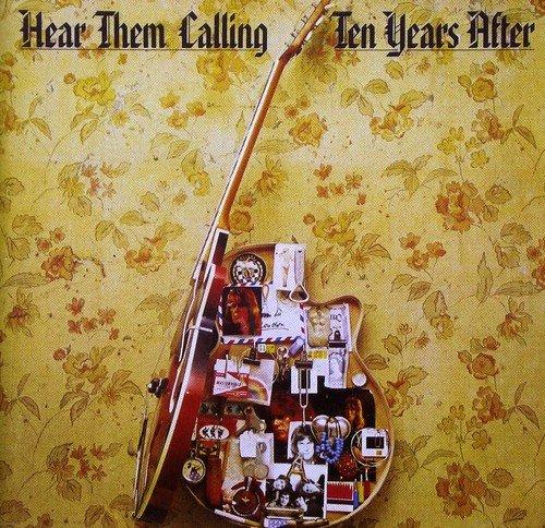 Ten Years After - Hear Them Calling - Zortam Music