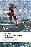 The Extraordinary Journeys: Twenty Thousand Leagues Under the Sea (Oxford World's Classics)