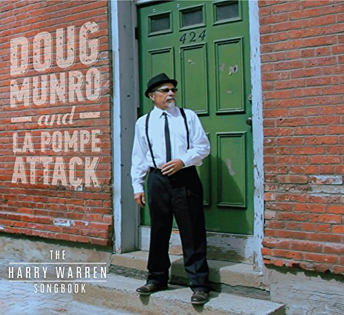 Doug Munro and La Pompe Attack: The Harry Warren Songbook