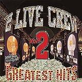 ''2 Live Crew - Greatest Hits, Vol. 2''