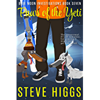 Paws of the Yeti: A Darkly Comic Cozy Mystery Thriller: Blue Moon Investigations Book 7 (English Edition)